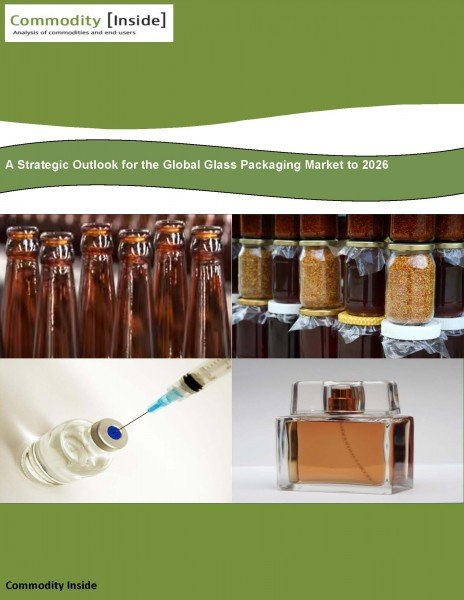 A Strategic Outlook for the Global Glass Packaging Market to 2026