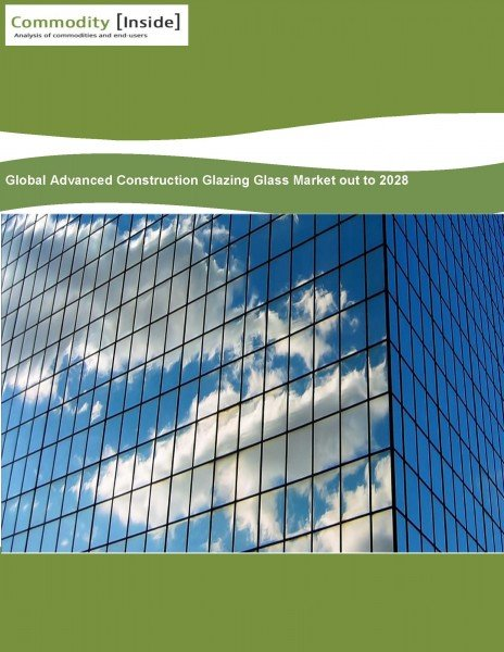 Commodity Inside_Global Advanced Construction Glazing Glass Market out to 2028