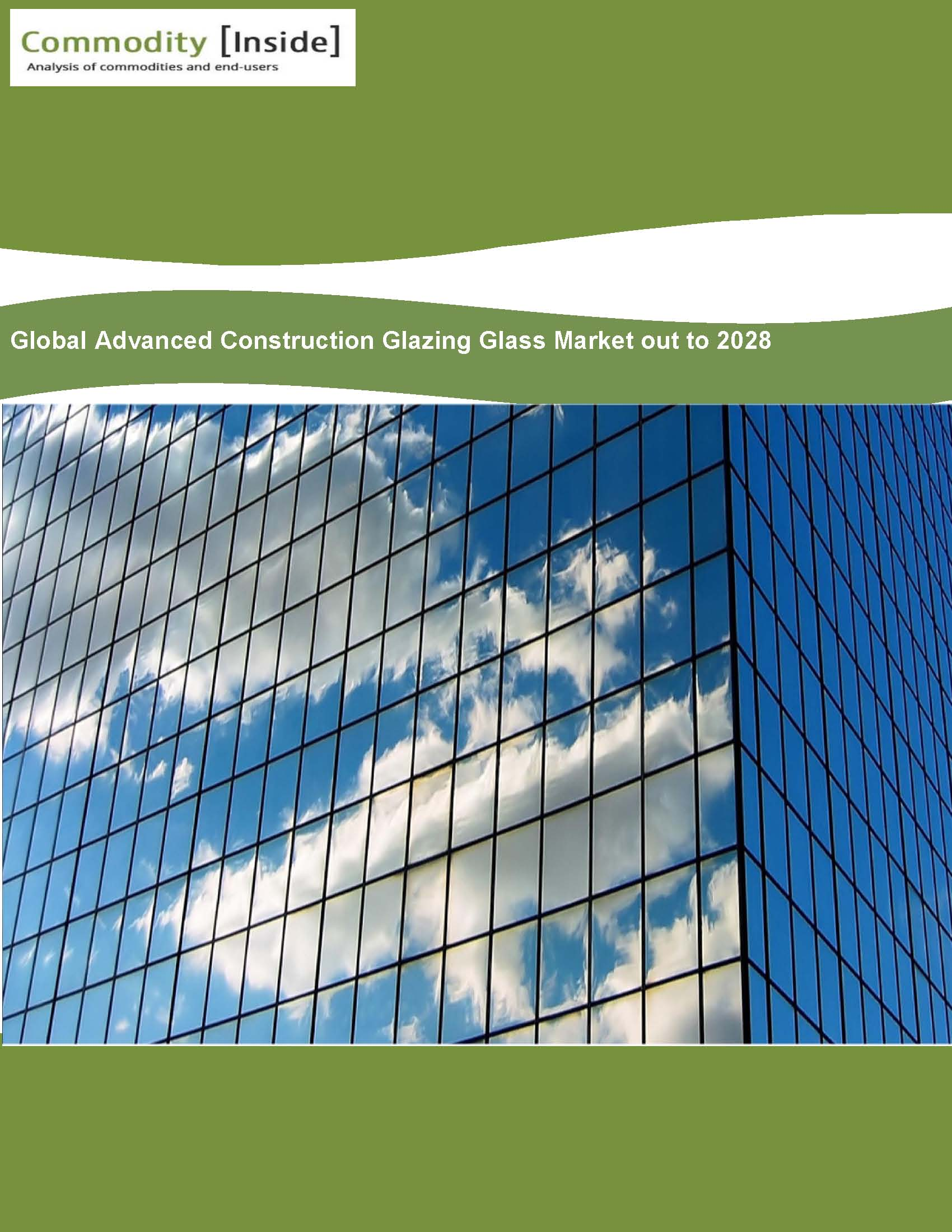 Global Advanced Construction Glazing Glass Market out to 2028