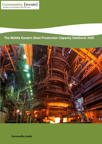 The Middle Eastern Steel Production Capacity Databook 2020